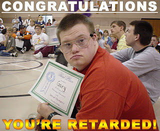 retard-receiving-certificate-congratulations-youre-retarded.jpg