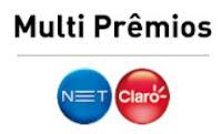 Promoção Multi Prêmios NET e Claro www.multipremios.com.br