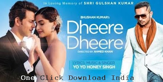 Dheere Dheere Song Lyrics by Yo Yo Honey Singh