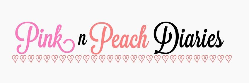 Pink n Peach Diaries