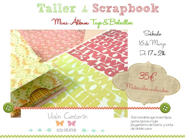 Taller, Scrapbook, Violín Cantarín