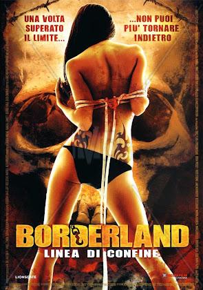 http://1.bp.blogspot.com/-iPYgMo22YSE/VKC59QOYYAI/AAAAAAAAGfk/EDBxQsOqTlI/s420/Borderland%2B2007.jpg