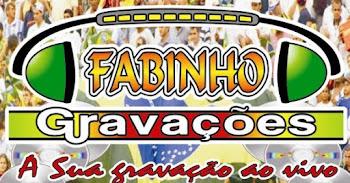FABINHO GRAVAÇÕES - A SUA GRAVAÇÃO AO VIVO