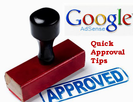 Tips For Fast Google AdSense Approval