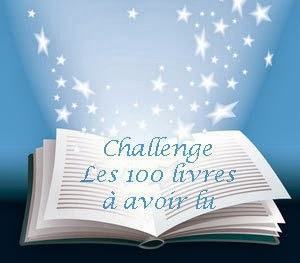 http://deslivresdeslivres.wordpress.com/2013/04/20/challenge-les-100-livres-a-lire-au-moins-une-fois/comment-page-4/#comment-9225