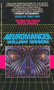 nerds of a feather flock together CYBERPUNK REVISITED Neuromancer by William Gibson
