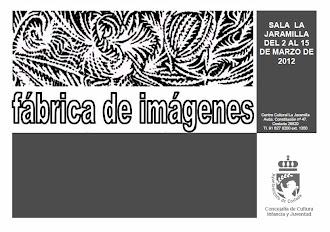 EXPOSICIÓN FÁBRICA DE IMÁGENES