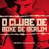 Lançamento | O Clube de Boxe de Berlim