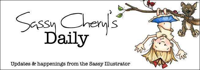 Sassy Cheryl's Daily Updates