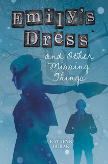 Review of Emily's Dress and Other Missing Things by Kathryn Burak published by Roaring Brook Press