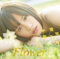 """1er Sencillo Maeda Atsuko """"Flower"""""""