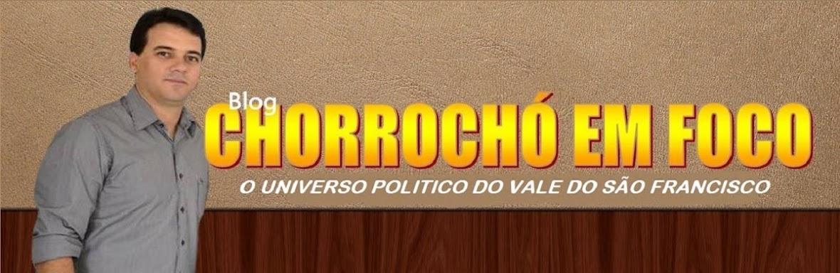 CHORROCHÓ EM FOCO