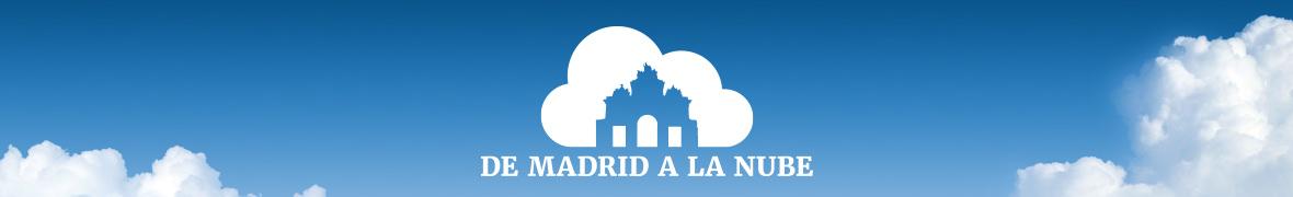 DE MADRID A LA NUBE
