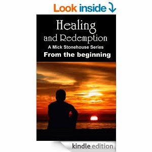 http://www.amazon.com/Healing-Redemption-Mick-Stonehouse-Beginning-ebook/dp/B00O92OFSI/ref=sr_1_2?ie=UTF8&qid=1413761020&sr=8-2&keywords=redemption+and+healing+ebook