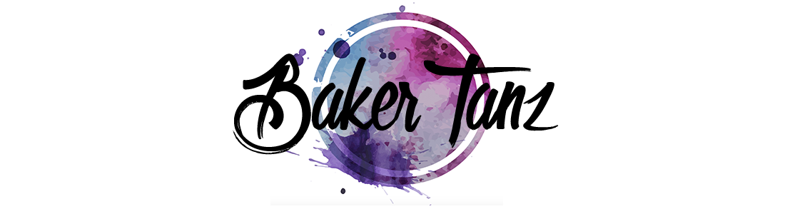 #BakerTanz