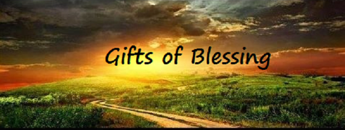 Gifts of Blessing