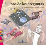"""Cuento literatura infantil: """"El libro de las preguntas"""" de Armando Quintero"""