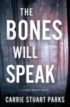 """The Bones Will Speak"""