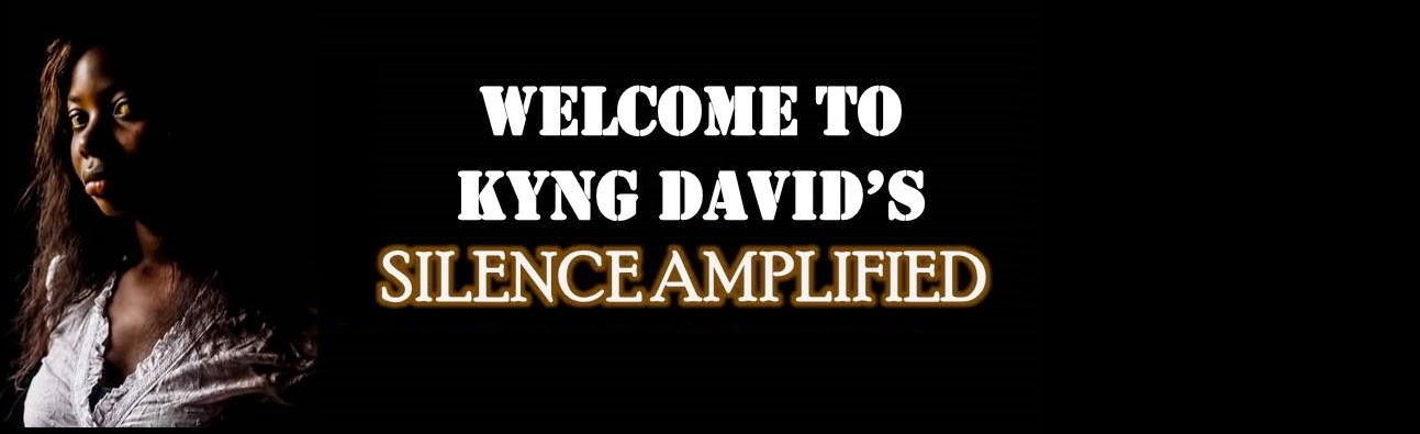 Welcome to Kyng David's Silence Amplified