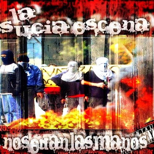 La Sucia Escena - No se dan las manos (2007)