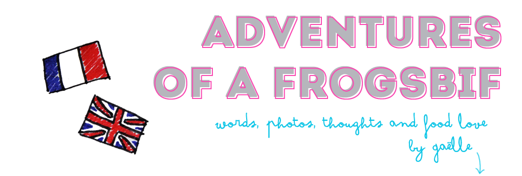 Adventures of a Frogsbif | Words, photos, thoughts and food love by Gaëlle