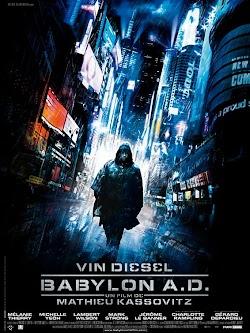 Mật Mã Sống Còn - Babylon A.d. (2008) Poster