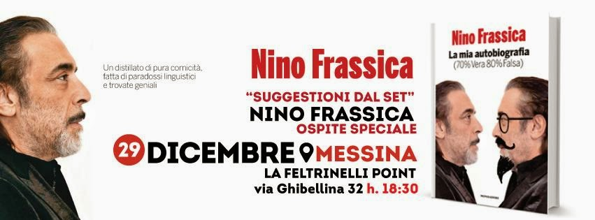 AL FELTRINELLI POINT MESSINA SI CHIUDE L'ANNO CON NINO FRASSICA