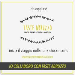 Io collaboro con Taste Abruzzo