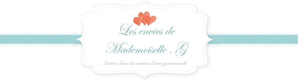 Les envies de Mademoiselle.G