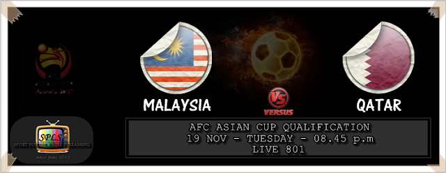 Live Streaming Malaysia vs Qatar 19 November 2013