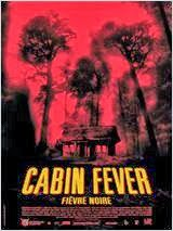Watch Movie Cabin Fever Streaming (version francais)