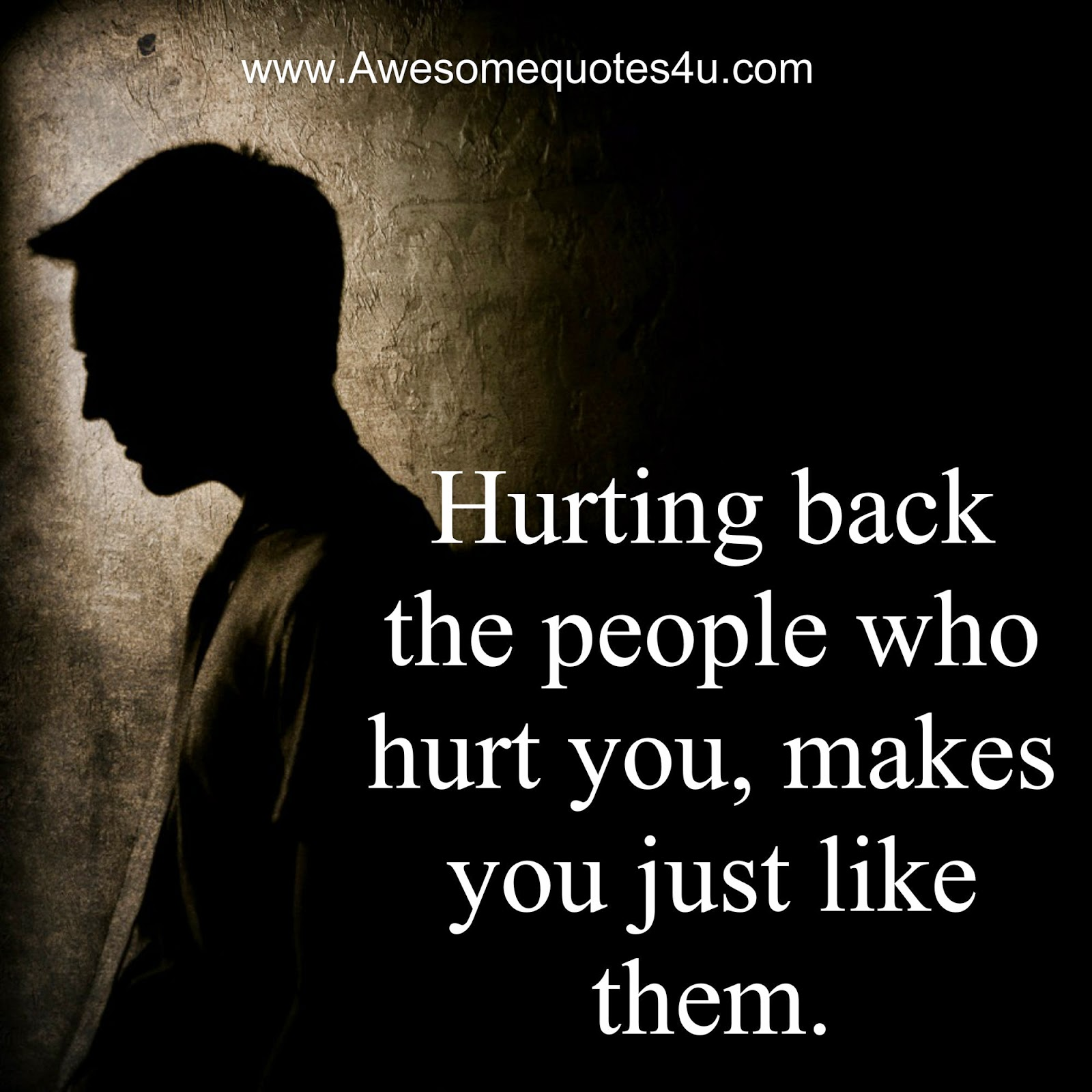 Quotes About Hurt Awesome Quotes Hurting Back The People Who Hurt You