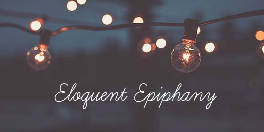 Eloquent Epiphany