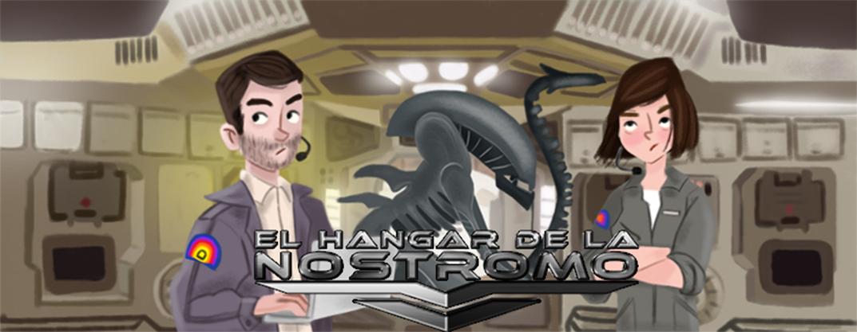 El Hangar de la Nostromo