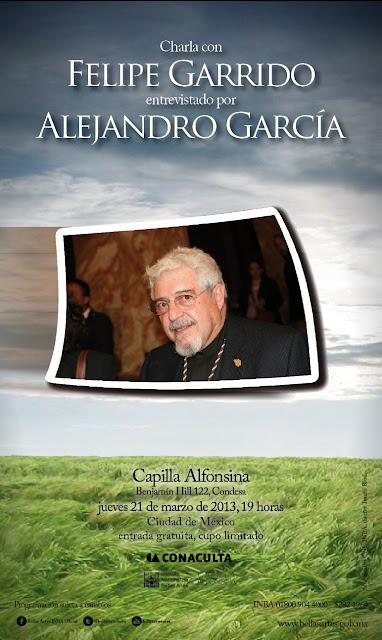 Charla con Felipe Garrido en la Capilla Alfonsina del INBA