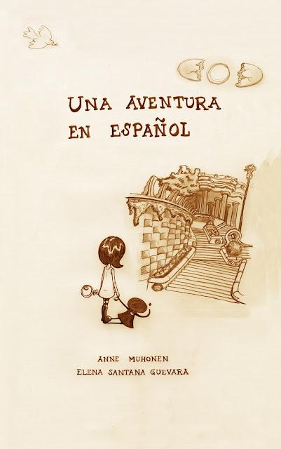 Una Aventura en Español © 2012