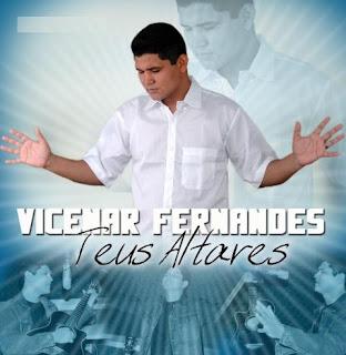 Vicenar Fernandes - Teus Altares - 2007