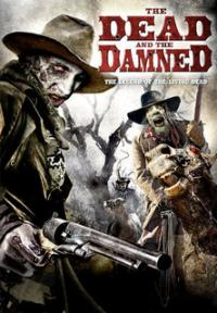 Ver The dead and the damned (2010) Online