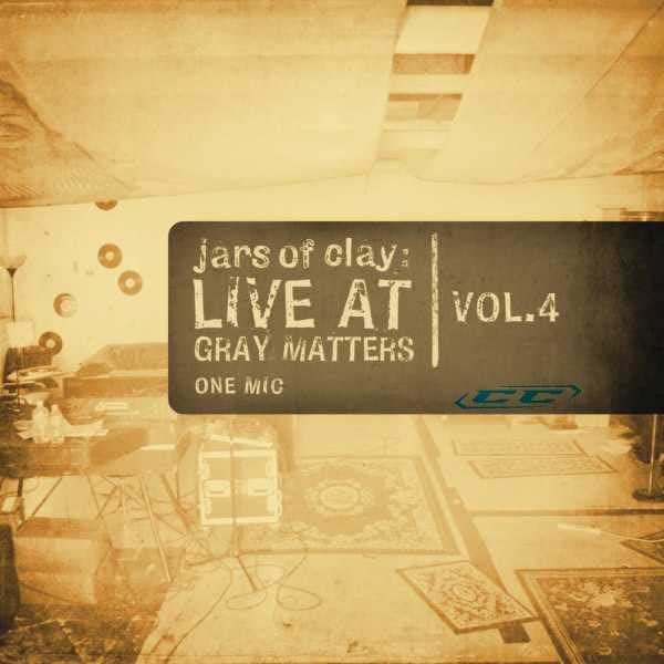 Jars of Clay - Live At Gray Matters vol 4 2011 English Christian Album
