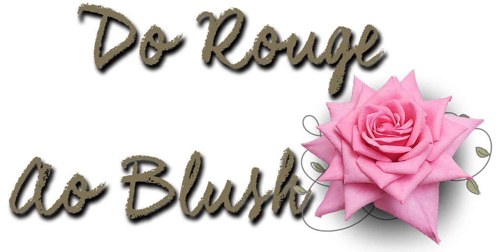 DO ROUGE AO BLUSH