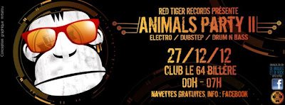 ANIMALS PARTY II @ 64 club (Pau – Billere)  Tech house / Electro / Dubstep / Drumstep