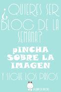 ¿Quieres ser blog de la semana?