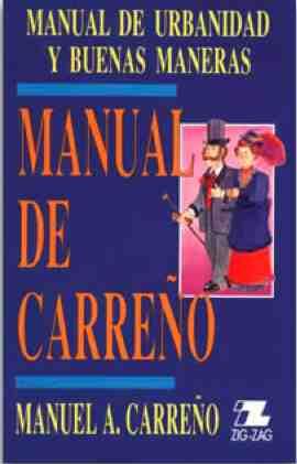 resumen del manual de carre o amiguito en l nea rh amiguitoenlinea blogspot com manual de carreño para niños pdf manual de carreño para niños pdf