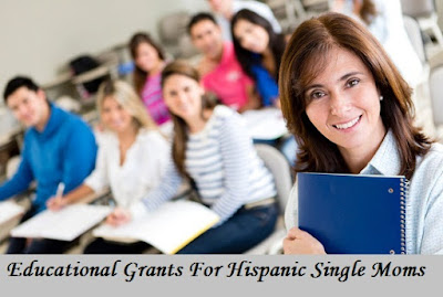 Educational Grants For Hispanic Single Moms