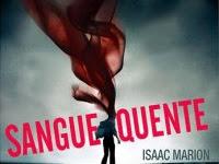 "Resenha ""Sangue Quente"" - Isaac Marion"
