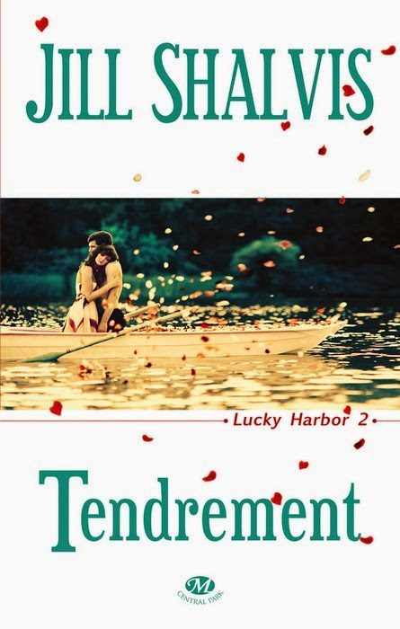 Lucky Harbor 2 - Tendrement de Jill Shalvis