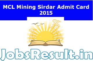 MCL Mining Sirdar Admit Card 2015