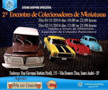 2º  ENCONTRO DE COLECIONADORES DE MINIATURAS DO ATRIUM SHOPPING