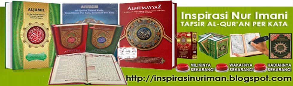 INSPIRASI NUR IMANI TAFSIR AL-QUR'AN PER KATA