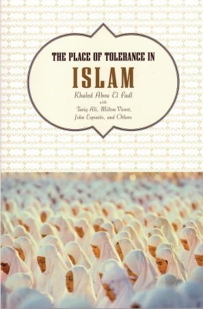 essay on tolerance in islam Religious bric-à-brac and tolerance of violent jihad  i will speculate on the  nature of french islam and then i will draw from my narrative a few  mezri  haddad has published several essays in french on reforming islam.